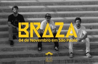 BRAZA CHEGA EM SÃO PAULO PARA UM SHOW MUITA BRISA